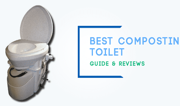 Best Composting Toilet, Best Composting Toilet 2019, Best Composting Toilet Reviews